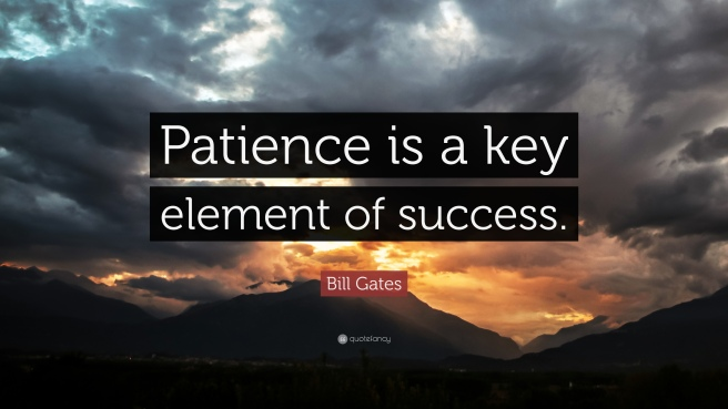 2286-Bill-Gates-Quote-Patience-is-a-key-element-of-success